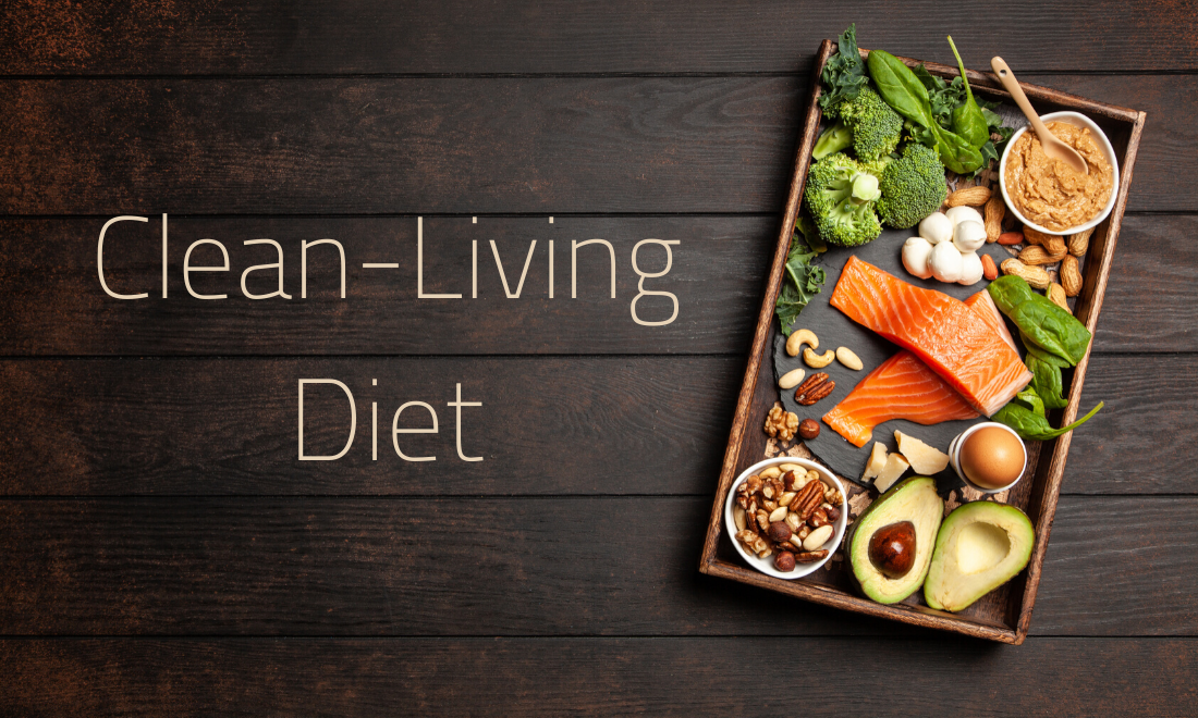 Clean Living Diet